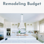 How to Plan Your Kitchen Remodeling Budget