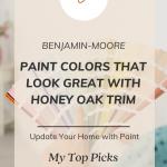 Benjamin Moore wall paint colors for honey oak trim